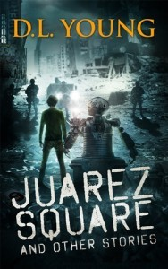 Juarez Square by D L Young