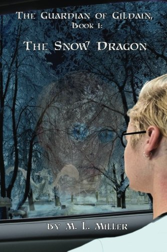 The Snow Dragon by M L Miller